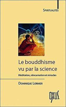 Le Bouddhisme vu par la science