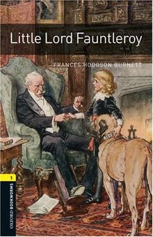 Little Lord Fauntleroy6. Schuljahr, Stufe 2: Reader (Oxford Bookworms Library: Stage 1)