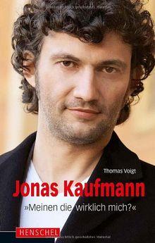 """Jonas Kaufmann: """"Meinen die wirklich mich?"""""""