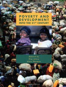 Poverty and Development into the 21st Century (U208 Third World Development)