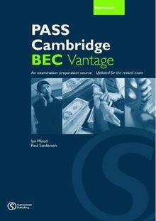 Pass Cambridge BEC: Vantage Workbook