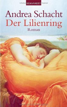 Der Lilienring: Roman