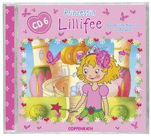 Prinzessin Lillifee - Das Original Hörspiel zur TV-Serie Folge 6