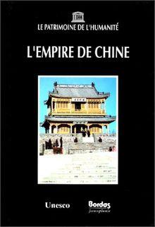 L'empire de chine (Patrimoine Huma)