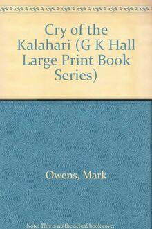 Cry of the Kalahari (G K Hall Large Print Book Series)