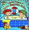 Mimi - Bebidu - Bobo. Im Bad