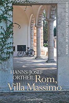 Rom, Villa Massimo. Roman einer Institution