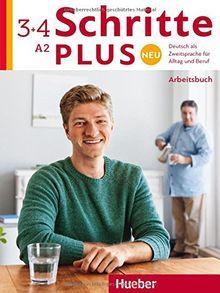 Schritte plus Neu 3+4: Deutsch als Zweitsprache für Alltag und Beruf / Arbeitsbuch + 2 CDs zum Arbeitsbuch