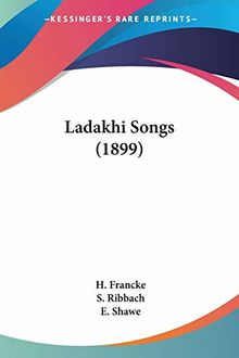 Ladakhi Songs (1899)