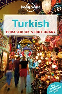 Turkish Phrasebook & Dictionary (Lonely Planet Phrasebook and Dictionary)