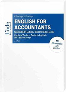 English for Accountants: Grundwortschatz Rechnungslegung - Englisch/Deutsch, Deutsch/Englisch - Mit Textbausteinen