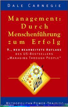 Management: Durch Menschenführung zum Erfolg