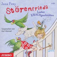 Die Störenfrieda. Lauter Krachgeschichten