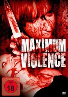 Maximum Violence