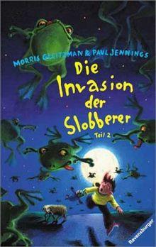 Die Invasion der Slobberer, Teil 2