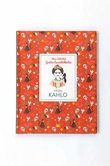 Frida Kahlo (Kleine Bibliothek großer Persönlichkeiten)