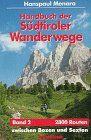 Handbuch der Südtiroler Wanderwege, Bd. 2: Ost
