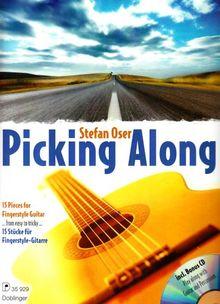 PICKING ALONG: 15 Stücke für Fingerstyle-Gitarre. Notenheft für Gitarre mit Play-Along CD