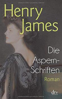 Die Aspern-Schriften: Roman (dtv Klassik)