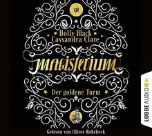 Magisterium: Der goldene Turm . Band 5 . (Magisterium-Serie)