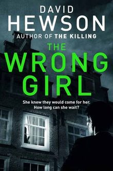 The Wrong Girl (Detective Pieter Vos, Band 2)