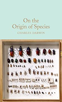 On the Origin of Species (Macmillan Collector's Library, Band 116)