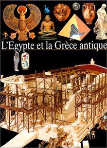 L'egypte et la grece antique