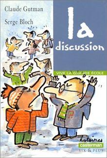 Vive la grande école : La discussion (Romans Benjamin)