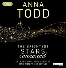 The Brightest Stars - connected (Karina und Kael-Serie, Band 2)
