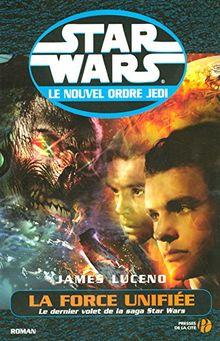 Star Wars, Le nouvel ordre Jedi : La Force unifiée