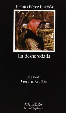 La desheredada: 502 (Letras Hispánicas)