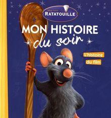 Ratatouille : L'histoire du film