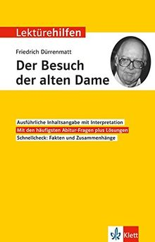 """Lektürehilfen Friedrich Dürrenmatt """"Der Besuch der alten Dame"""": Interpretationshilfe für Oberstufe und Abitur"""