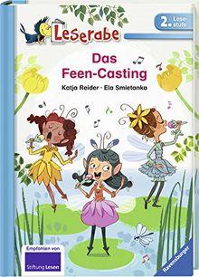 Das Feen-Casting (Leserabe - 2. Lesestufe)