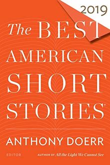 The Best American Short Stories 2019 (The Best American Series ®)