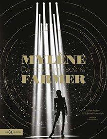 Mylène Farmer : De scène en scène