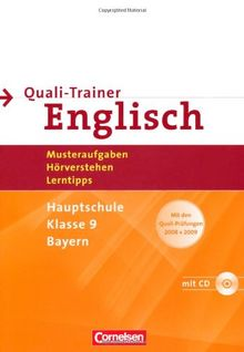 Abschlussprüfung Englisch - Mittelschule Bayern: 9. Jahrgangsstufe - Quali-Trainer: Musteraufgaben, Hörverstehen, Lerntipps: Mit den Quali-Prüfungen ... mit Hörverstehensaufgaben auf Hör-CD