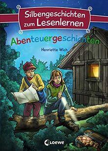 Silbengeschichten zum Lesenlernen - Abenteuergeschichten: Lesetraining für die Grundschule – Lesetexte mit farbiger Silbenmarkierung