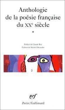 Anthologie de la poésie française du XXe siècle (Poesie/Gallimard)