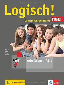 Logisch! neu A1.1: Deutsch für Jugendliche. Arbeitsbuch mit Audio-Dateien zum Download