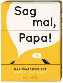Sag mal, Papa!: Das Fragespiel für Vater und Kind