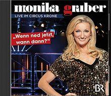 Monika Gruber - Wenn ned jetzt, wann dann ( 2CDs)