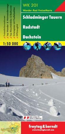 Freytag Berndt Wanderkarten, WK 201, Schladminger Tauern - Radstadt - Dachstein, GPS, UTM - Maßstab 1:50 000