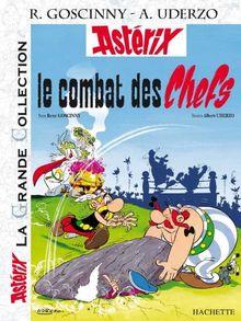 Le Combat Des Chefs (Asterix La Grande Collection)