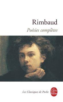 Rimbaud : Poésies complètes: 1870 - 1872 (Ldp Classiques)