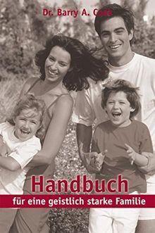 Handbuch für eine geistlich starke Familie
