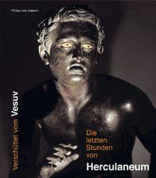Die letzten Stunden von Herculaneum. Ausstellungskatalog. Katalog-Handbuch