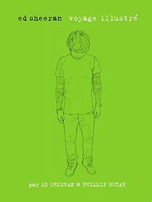 Ed Sheeran, voyage illustré