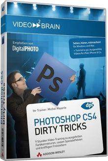 Photoshop CS4 Dirty Tricks - 9 Stunden Video-Training zu ausgefeilten Farbkorrekturen, coolen Spezialeffekten und kniffligen Freistellern
