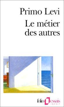 Metier Des Autres (Folio Essais)
